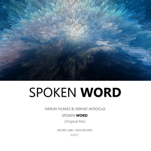 Harun Yılmaz - Serhat Aydogar - Spoken Word (Original Mix)