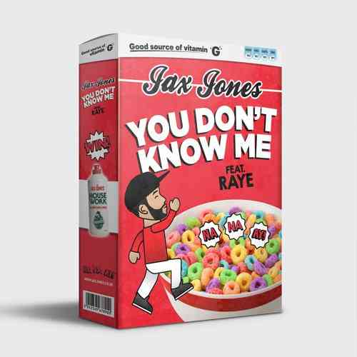 Jax Jones – You Don't Know Me ft. RAYE