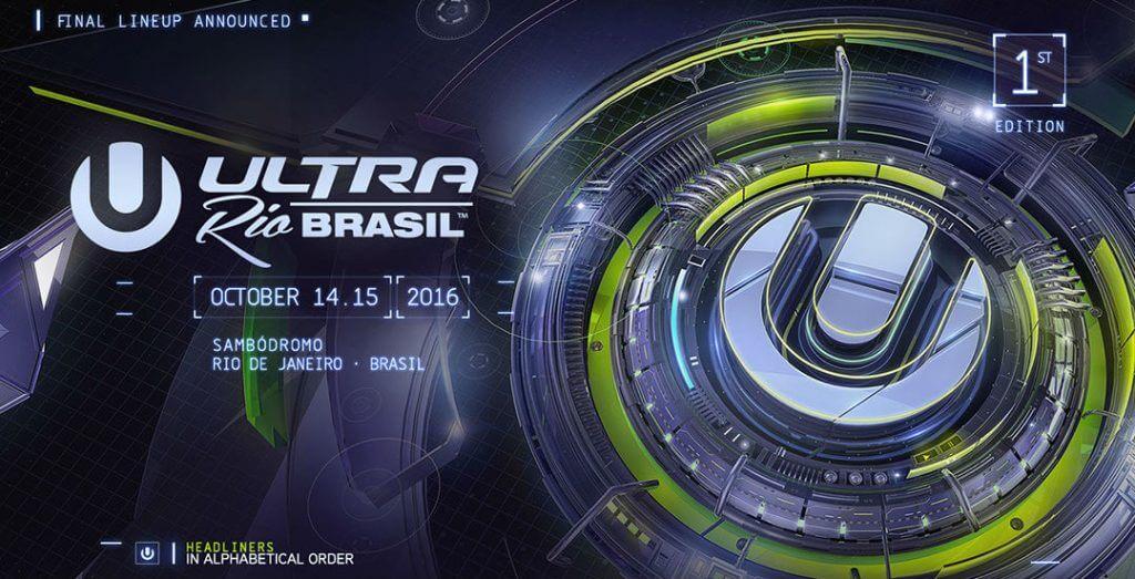 Ultra Music Festival'nin Brezilya Line-Up'ı açıklandı.