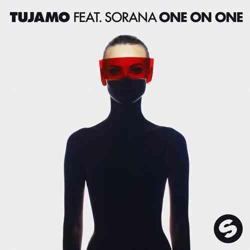 Tujamo feat. Sorana – One On One