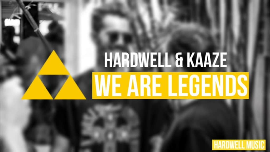 Hardwell & KAAZE - We Are Legends