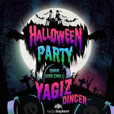 Yağız Dinçer Halloween Party (Podcast)