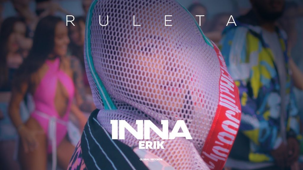 INNA - Ruleta (feat. Erik)