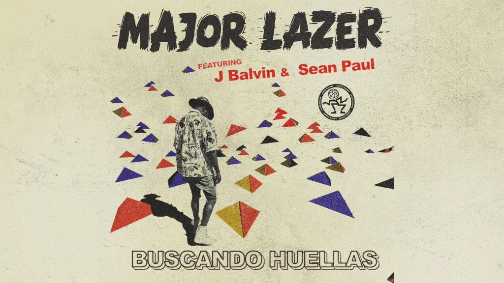 Major Lazer ft. J Balvin & Sean Paul - Buscando Huellas