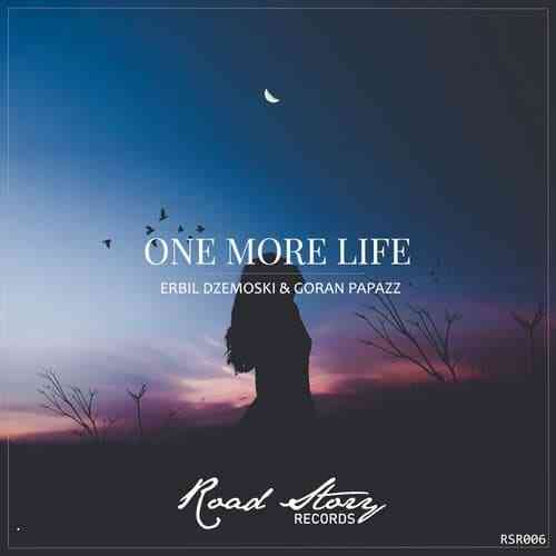 Erbil Dzemoski, Goran Papazz - ONE MORE LIFE (ORIGINAL MIX)
