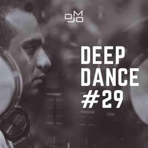 DJ MO - Deep Dance #029