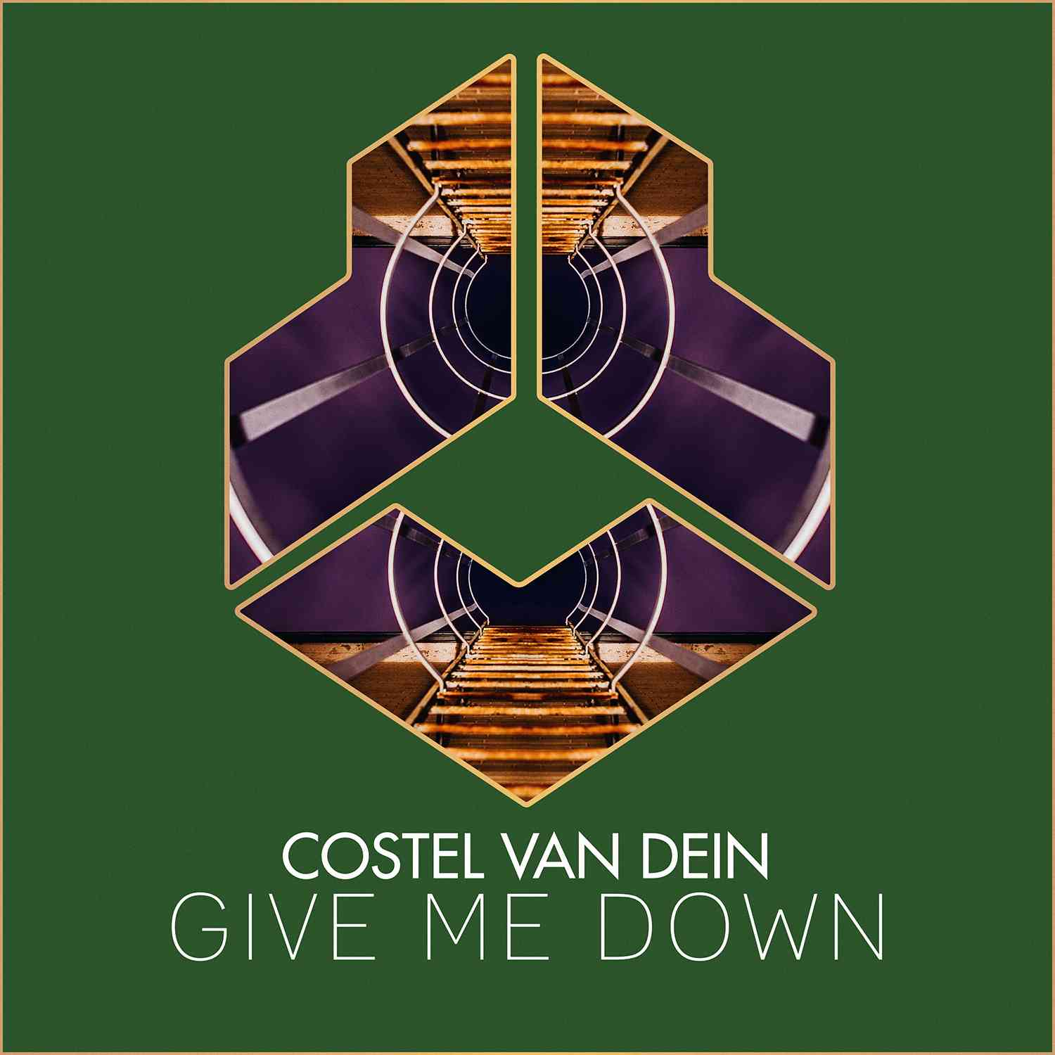Costel van Dein - Give Me Down
