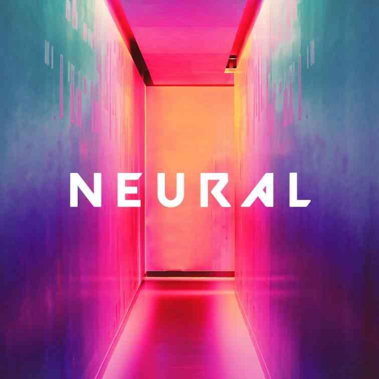 NEURAL [VIDEO]