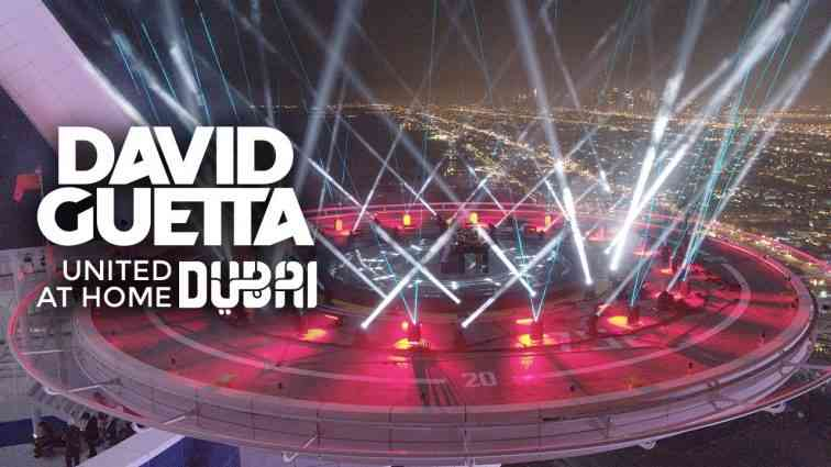 David Guetta | United at Home - Dubai Edition